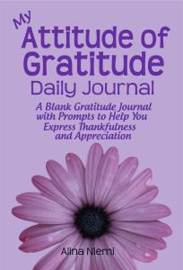 my attitude of gratitude daily journal gratefulness journal